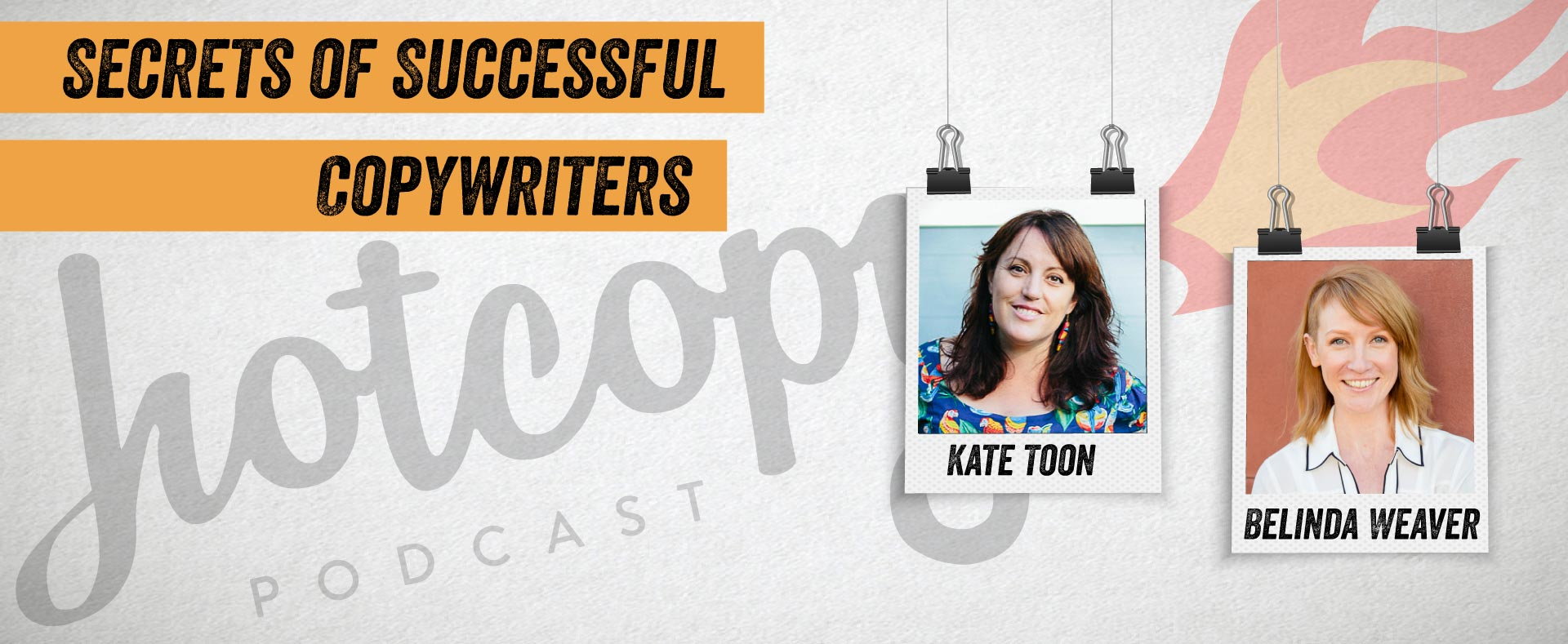 Hot Copy Podcast: Secrets of Successful Copywriters