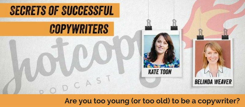 E10 Are you too young (or too old) to be a copywriter?  (Business)