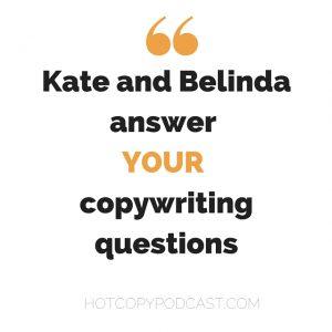 Epsiode 14: Copywriting Q&A