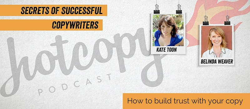 Podcast 22: How to build trust with your copy