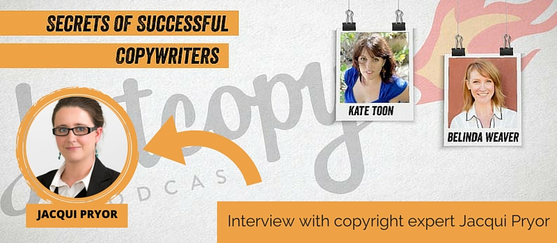 Podcast 21: Interview with copyright expert, Jacqui Pryor
