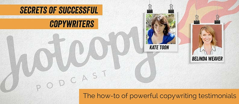 Podcast 23: The how-to of powerful copywriting testimonials