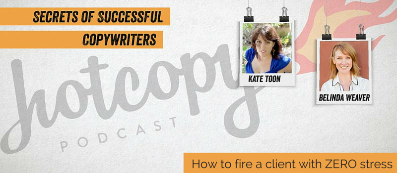 Podcast 30: How to fire a client with ZERO stress