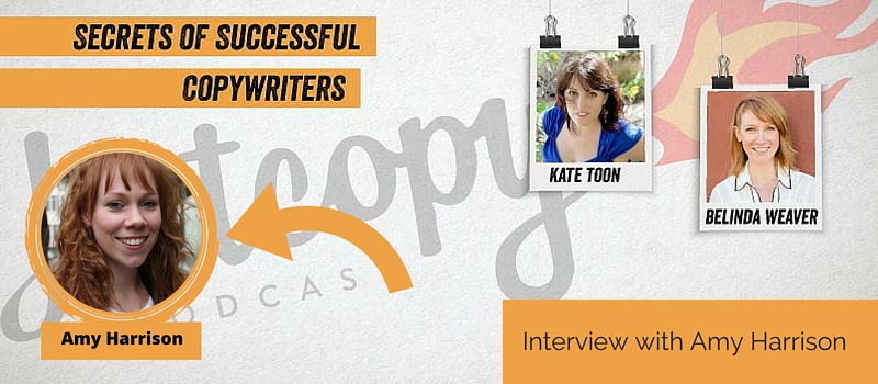 Podcast 26: Interview with UK copywriter, Amy Harrison