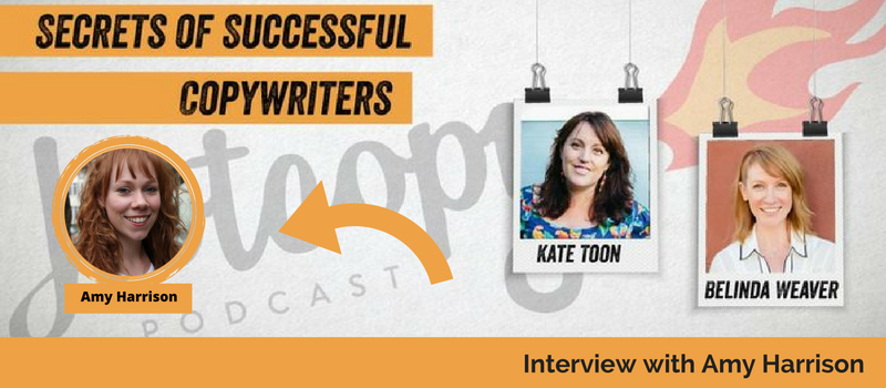 E26 Amy Harrison: my copywriting secrets (Interview)