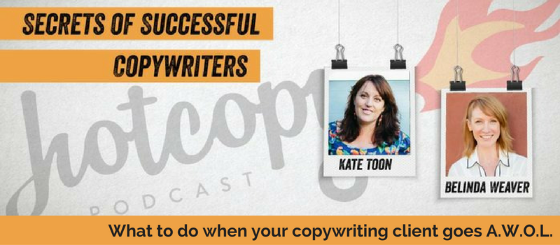 E29 What to do when your copywriting client goes A.W.O.L. (Business)