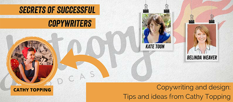 E40: Copywriting and design: Tips and ideas from Cathy Topping