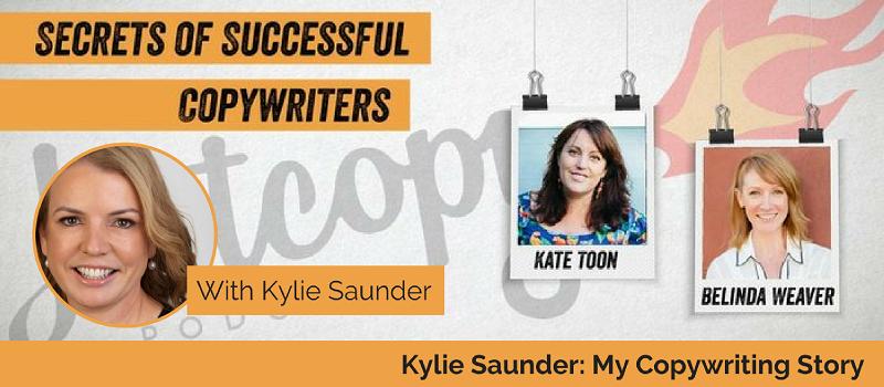 E45: Kylie Saunder: My Copywriting Story