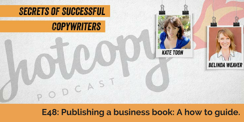 E48: Publishing a business book: A how to guide.