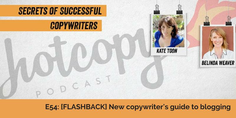 E54: [FLASHBACK] New copywriter's guide to blogging