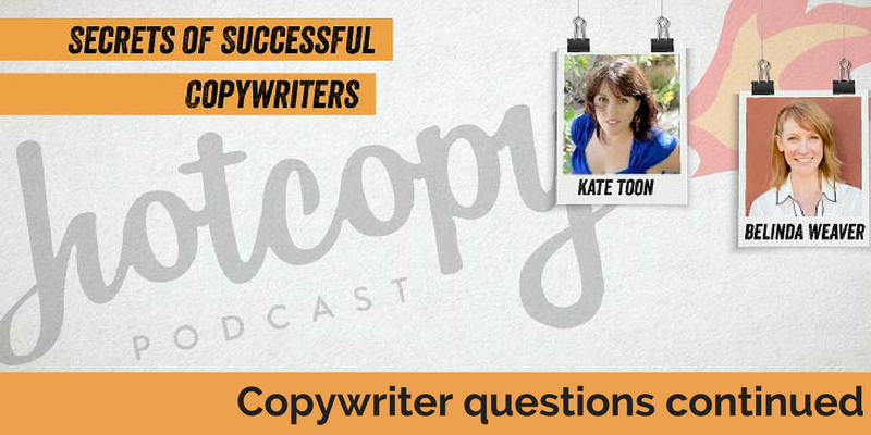 E61: Copywriting questions continued