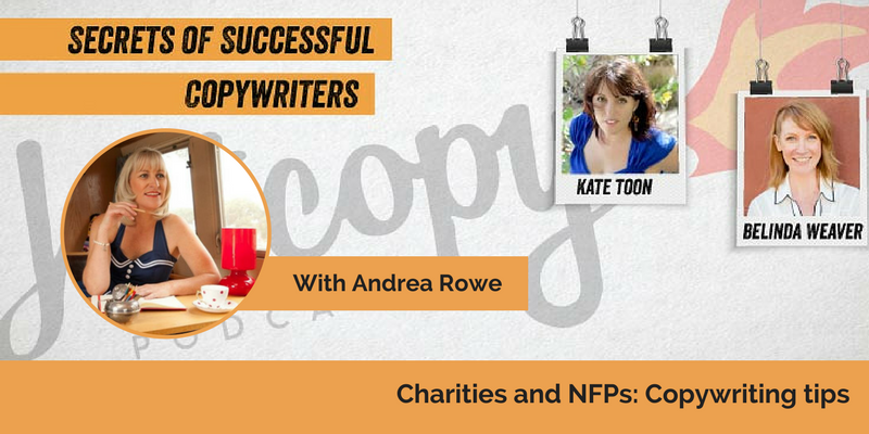 E66: Charities and NFPs: Copywriting tips from Andrea Rowe