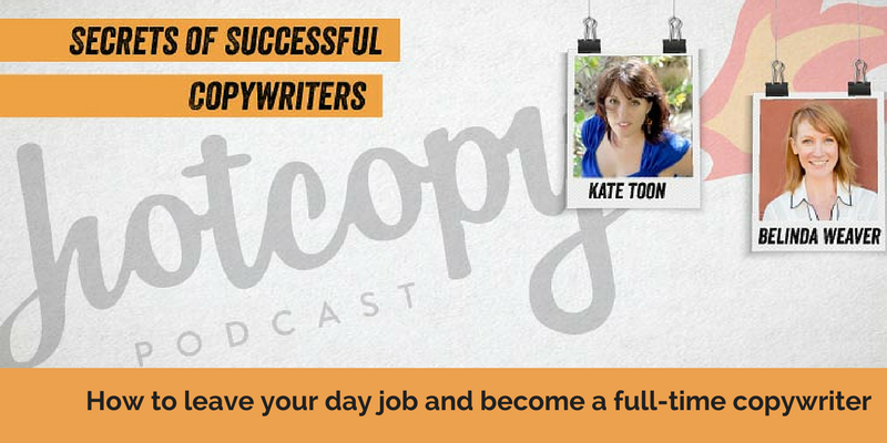 E70: Leaving your day job to become a copywriter