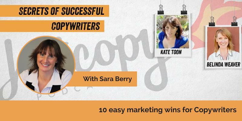 E80: 10 easy marketing wins for Copywriters