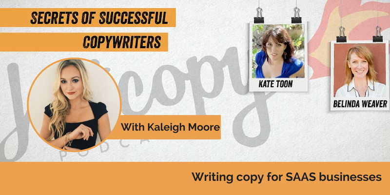 E78: Writing copy for SAAS businesses, with Kaleigh Moore