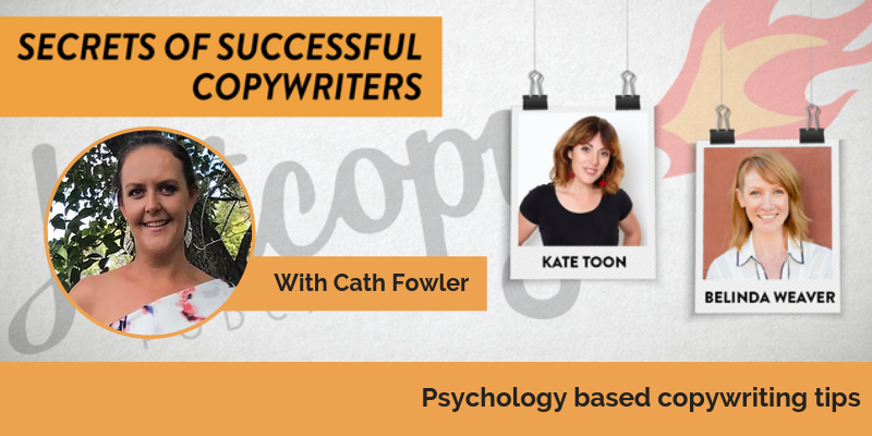 E93: Psychology based copywriting tips: Cath Fowler