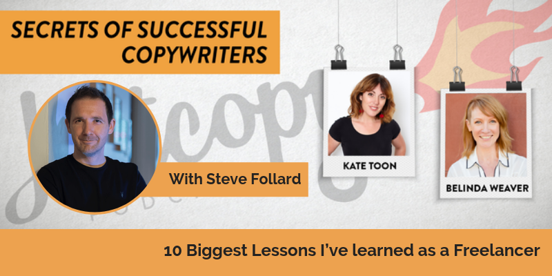 E104: 10 Biggest Lessons I've learned as a Freelancer with Steve Folland