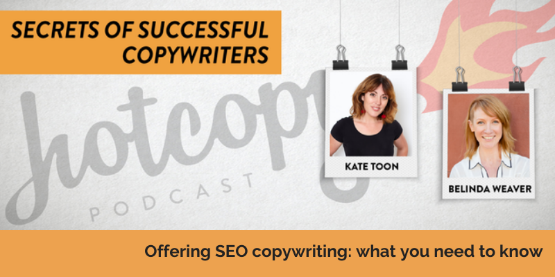 E108: SEO copywriting: How to package it, sell it,  and do a great job