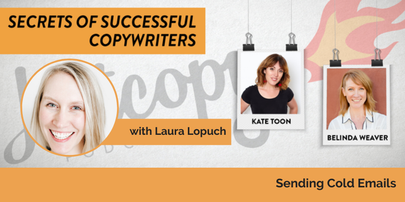 E109: Sending cold emails with Laura Lopuch