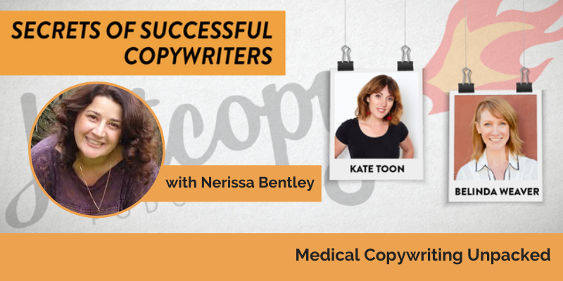 E111: Medical copywriting unpacked with Nerissa Bentley