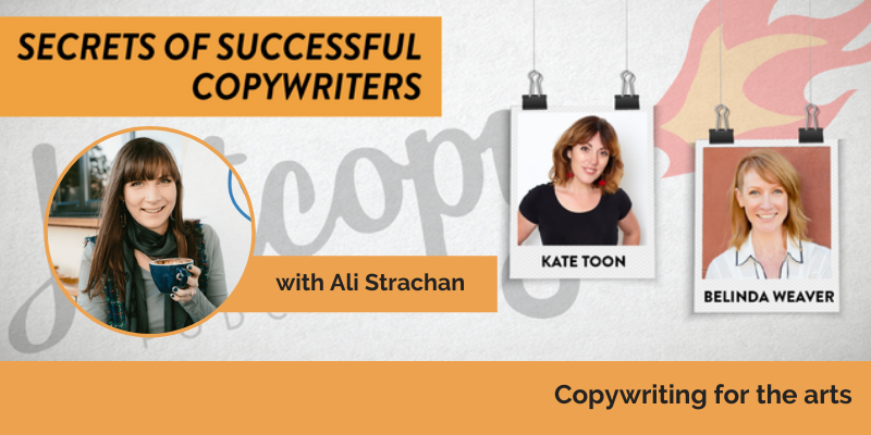 E114: Copywriting for the arts with Ali Strachan
