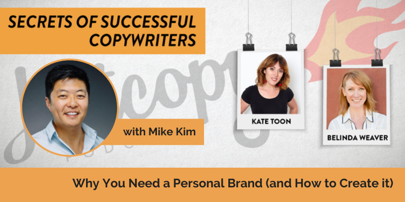 E116: Why you need a personal brand (and how to create one) with Mike Kim